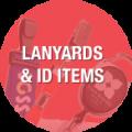 Lanyards & ID Items